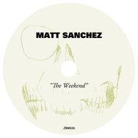 Matt Sanchez - The Weekend