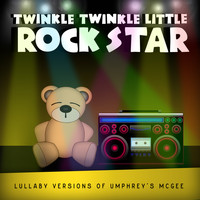Twinkle Twinkle Little Rock Star - Lullaby Versions of Umphrey's McGee