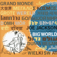 Joe Jackson - Big World (Live At The Roundabout Theatre, New York City/1986)
