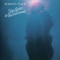 Roberta Flack - Blue Lights in the Basement