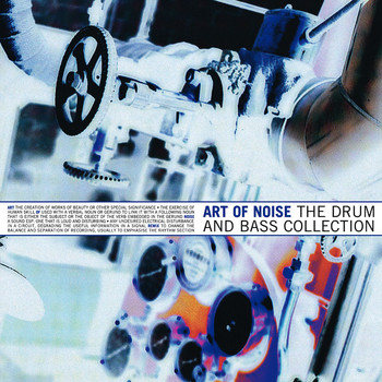 Art Of Noise - The Drum and Bass Collection
