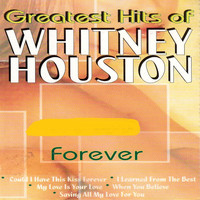 Forever - Greatest Hits of Whitney Houston