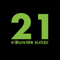 Hunter Hayes - 21