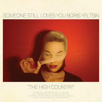 Someone Still Loves You Boris Yeltsin - The High Country