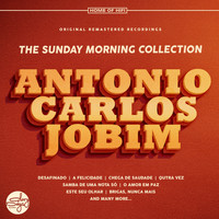 Antonio Carlos Jobim - The Sunday Morning Collection