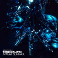 Technical Itch - Seed of Design