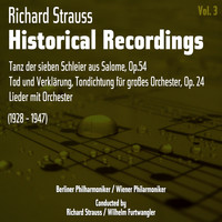 Orchestra Del Teatro Alla Scala Di Milano - Richard Strauss: Historical Recordings, Volume 3 (1928 - 1947)