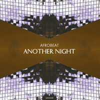 Afrobeat - Another Night