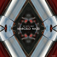 Marcelo Nassi - We Outta Sight