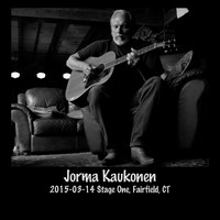 Jorma Kaukonen - 2015-03-14 Stage One, Fairfield, Ct (Live)