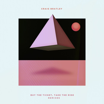 Craig Bratley - Buy the Ticket, Take the Ride
