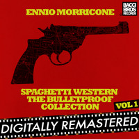 Ennio Morricone - Spaghetti Western: The Bulletproof Collection - Vol. 1