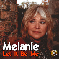 Melanie - Let It Be Me