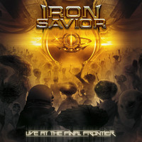 Iron Savior - Live At The Final Frontier