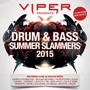 Various Artists - Viper Presents: Drum & Bass Summer Slammers 2015 (Explicit)