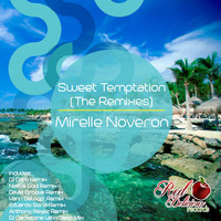Mirelle Noveron - Sweet Temptation (The Remixes)