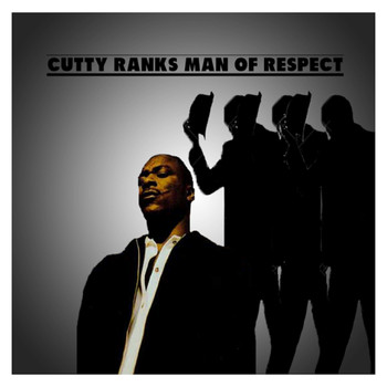 Cutty Ranks - Man of Respect (Explicit)