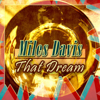 Miles Davis - That Dream