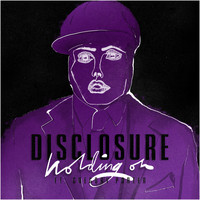 Disclosure / Gregory Porter - Holding On