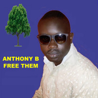 Anthony B - Free Them