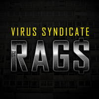 Virus Syndicate - Rag$ (Explicit)