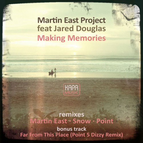 Martin East Project MP3 Album Making Memories