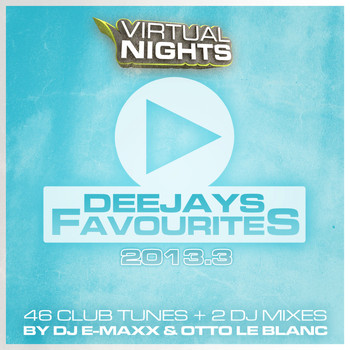 Various Artists - Deejays Favourites 2013.3 (Explicit)