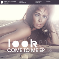 LookUs - Come To Me Ep