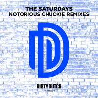 The Saturdays - Notorious Chuckie (Remixes)