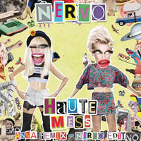 Nervo - Haute Mess (ANNA Remix) (NERVO Edit)