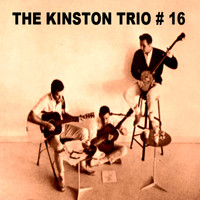 The Kingston Trio - The Kingston Trio #16