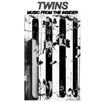 TWINS - Music From The Insider