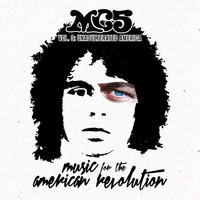 MC5 - Music For The American Revolution – Vol. 3: Unadulterated America