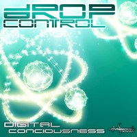 Drop Control - Digital Consciousness