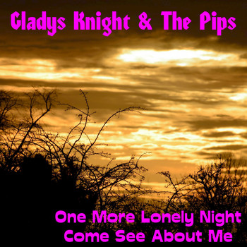 Gladys Knight & The Pips - One More Lonely Night (Rerecorded Version)