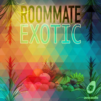 Roommate - Exotic