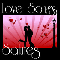 Lovers Lane - Love Songs Salutes