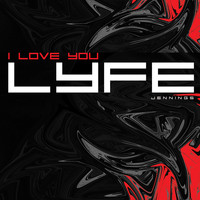 Lyfe Jennings - I Love You