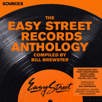 Bill Brewster - Sources - The Easy Street Anthology Compiled by Bill Brewster (Explicit)
