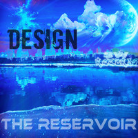 Design - The Reservoir