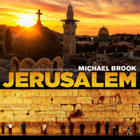 Michael Brook - Jerusalem (Original Motion Picture Soundtrack)