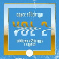 Unknown Associates - Dance Education, Vol. 2