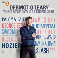 Various - Dermot O'Leary Presents The Saturday Sessions 2015