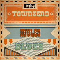 Henry Townsend - Mule's Blues