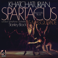 London Symphony Orchestra - Khatchaturian: Ballet Suites From Spartacus & Masquerade