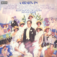 "The Boston Pops Orchestra - Gershwin: Suite From ""Girl Crazy""; Overtures ""Oh Kay"", ""Funny Face"", ""Of Thee I Sing"""