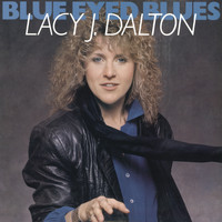 Lacy J. Dalton - Blue Eyed Blues