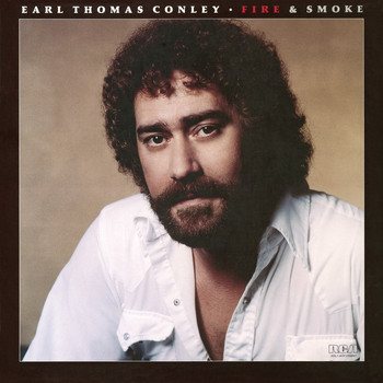 Earl Thomas Conley - Fire & Smoke