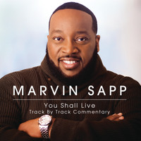 Marvin Sapp - You Shall Live