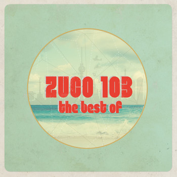 Zuco 103 - The Best Of